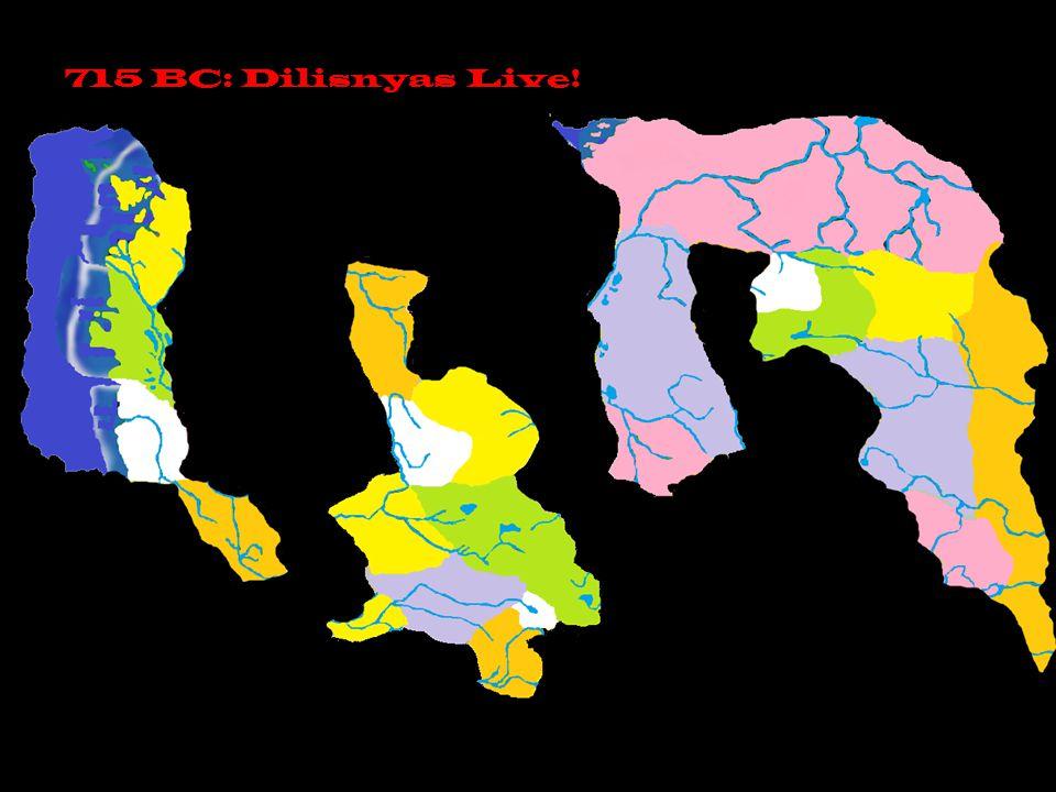 715 BC: Dilisnyas Live!