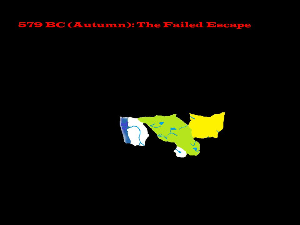 579 BC (Autumn): The Failed Escape