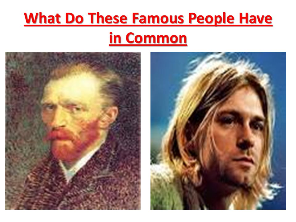 What Do These Famous People Have in Common