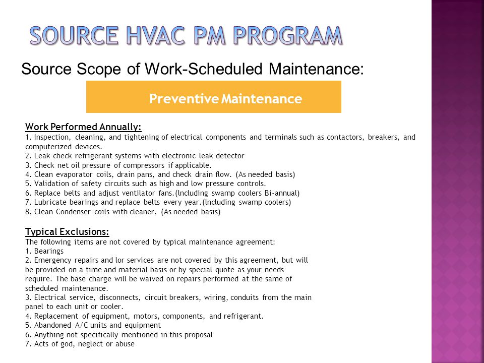 Preventive Maintenance Work Performed Annually: 1.