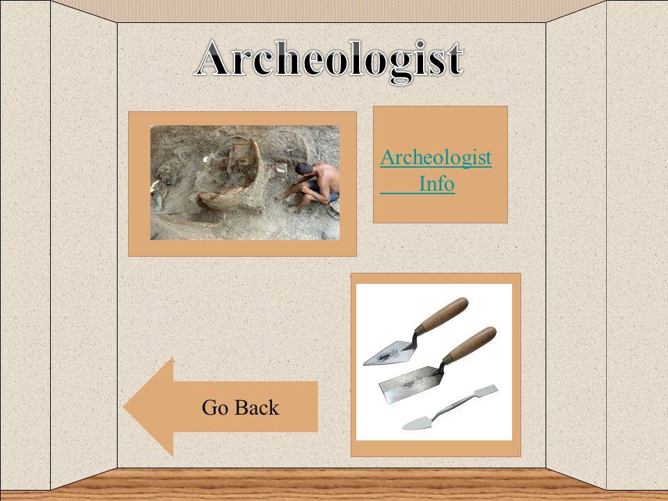 c Go Back Archeologist Info