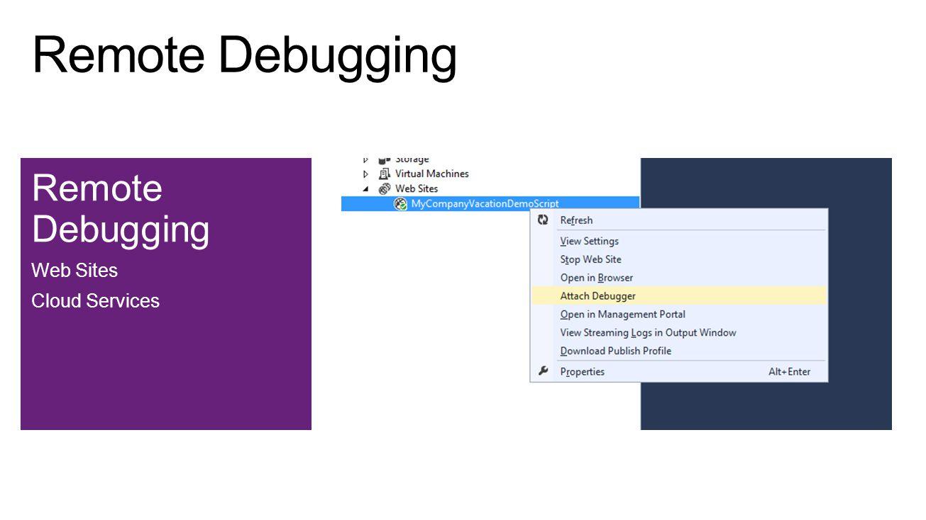 Remote Debugging Web Sites Cloud Services