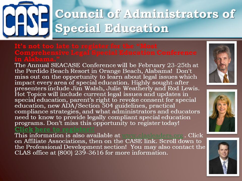 "It's not too late to register for the ""Most Comprehensive Legal Special Education Conference in Alabama."" The Annual SEACASE Conference will be Februa"