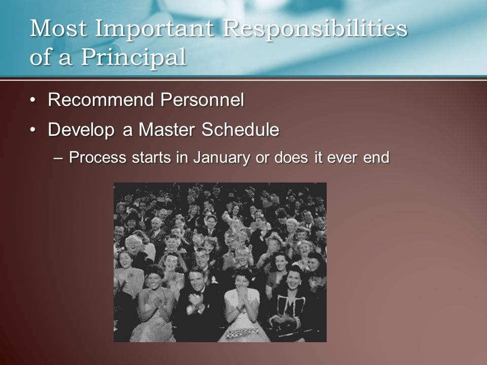 Recommend PersonnelRecommend Personnel Develop a Master ScheduleDevelop a Master Schedule –Process starts in January or does it ever end Most Importan