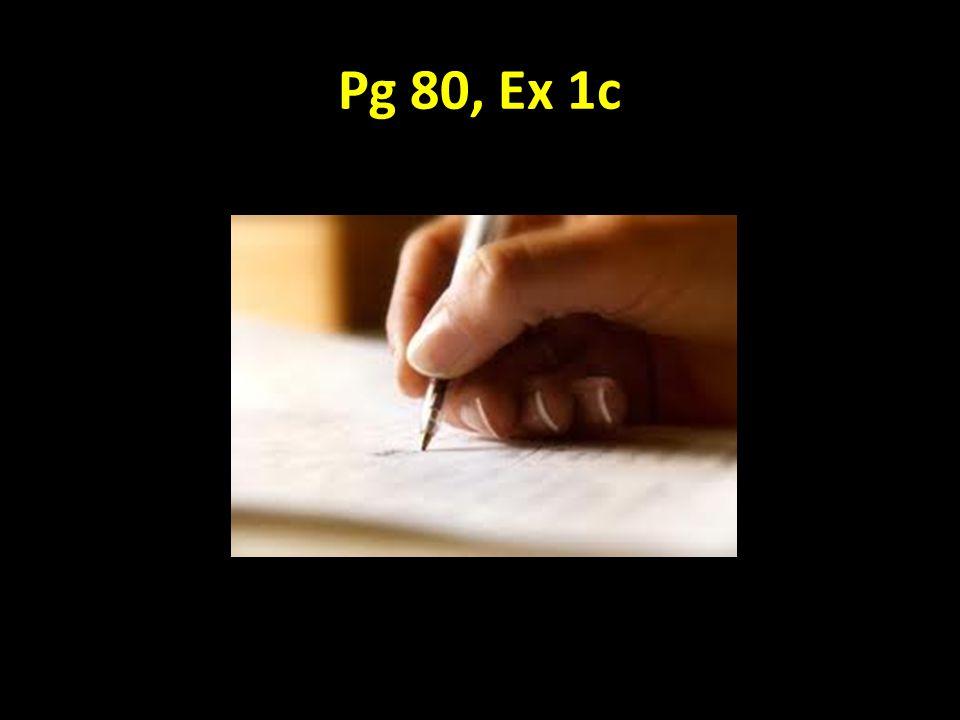 Pg 80, Ex 1c