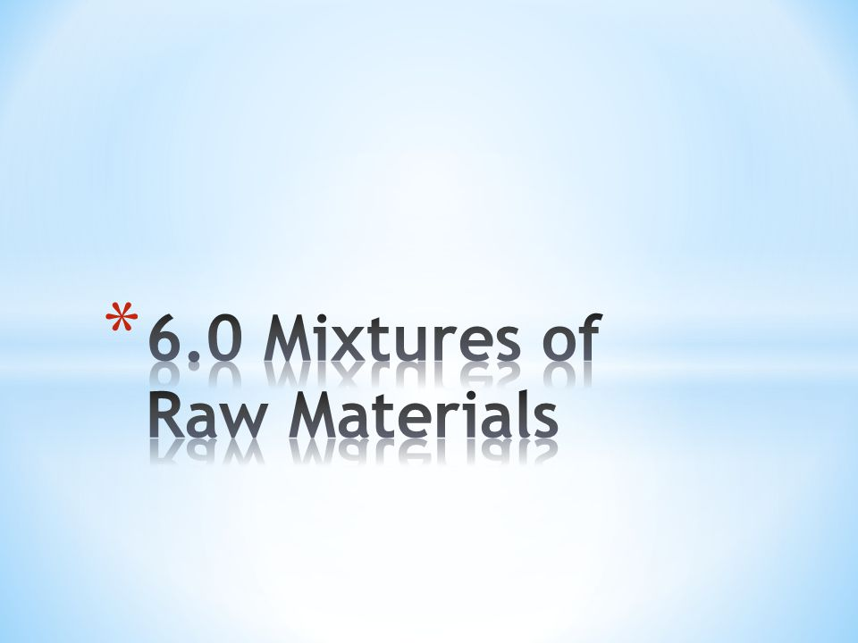 * Many useful products are made from mixtures * Glass is unique- it looks and acts as a solid but has the properties of a fluid; is made by heating sand carbonate and limestone * Steel is very strong, it is made from a mixture of iron and carbon * Regina has a large steel manufacturing plant called IPSCO (Interprovincal Steel Corporation)