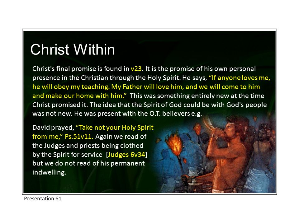 Christ Within Christ s final promise is found in v23.
