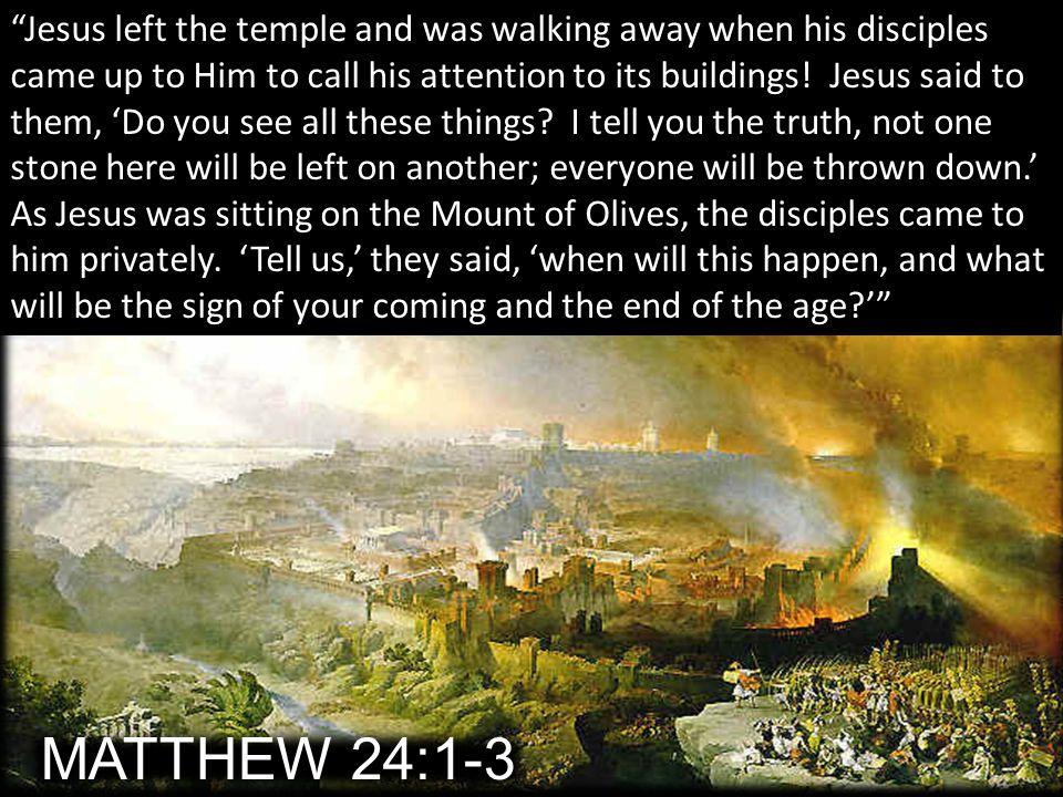 MATTHEW 24:1-3