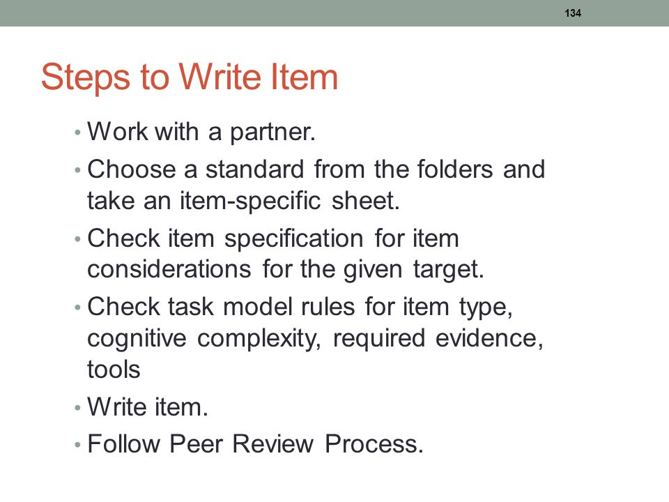 Steps to Write Item Work with a partner. Choose a standard from the folders and take an item-specific sheet. Check item specification for item conside