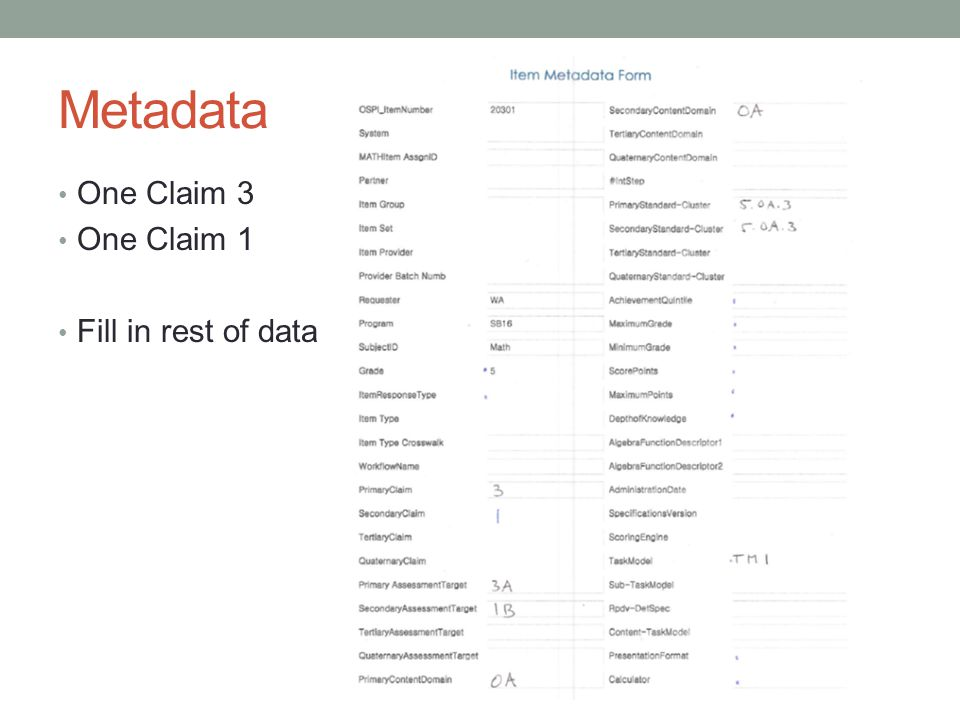 Metadata One Claim 3 One Claim 1 Fill in rest of data