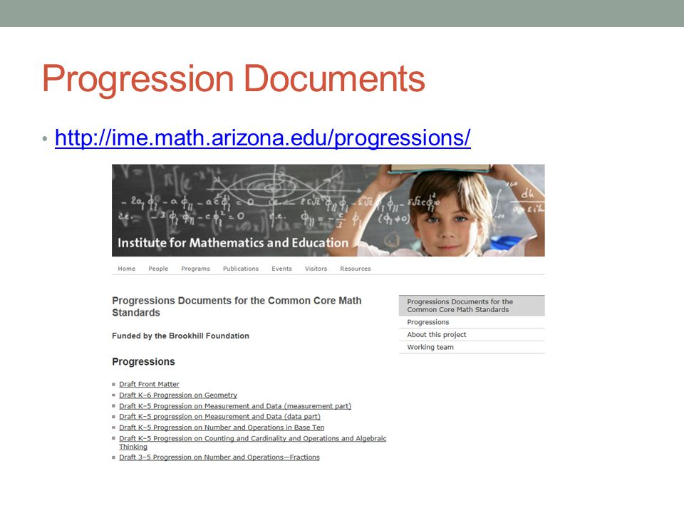 Progression Documents http://ime.math.arizona.edu/progressions/