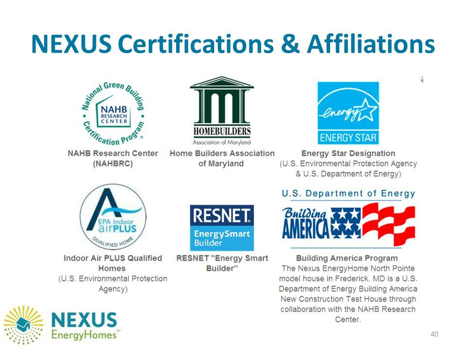 NEXUS Certifications & Affiliations 40