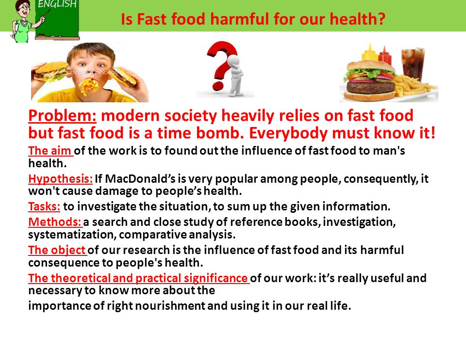 Is Fast food harmful for our health.