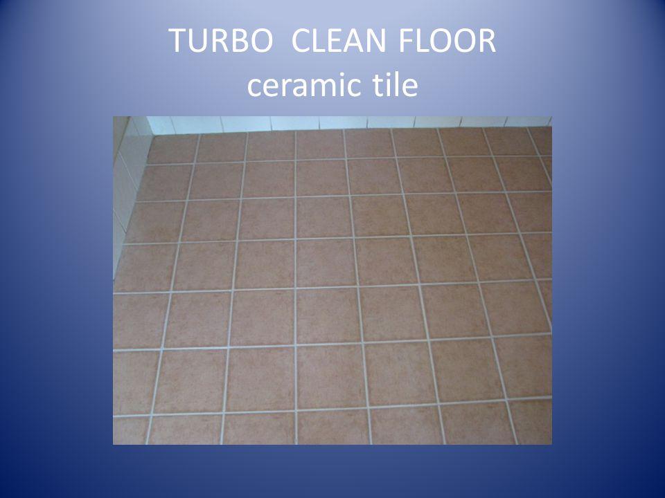 TURBO CLEAN FLOOR ceramic tile