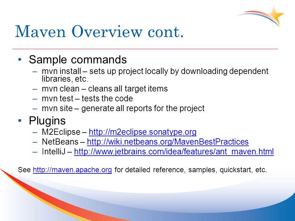 Maven Overview cont.