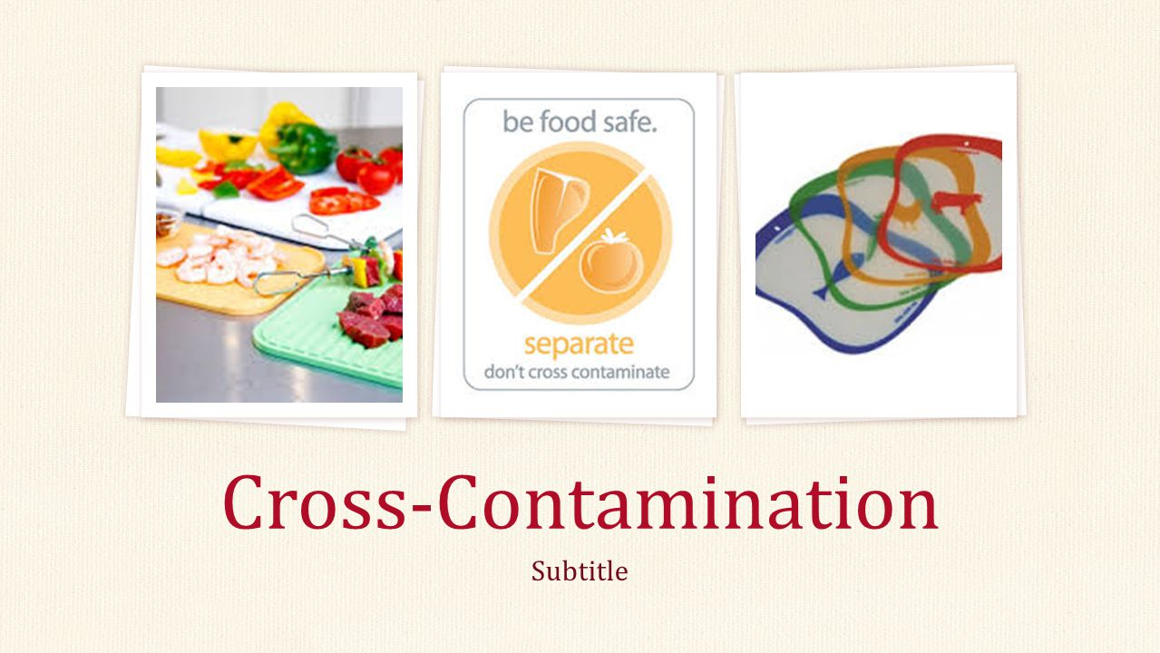Cross-contamination: is the physical movement or transfer of harmful bacteria from one person, object or place to another.