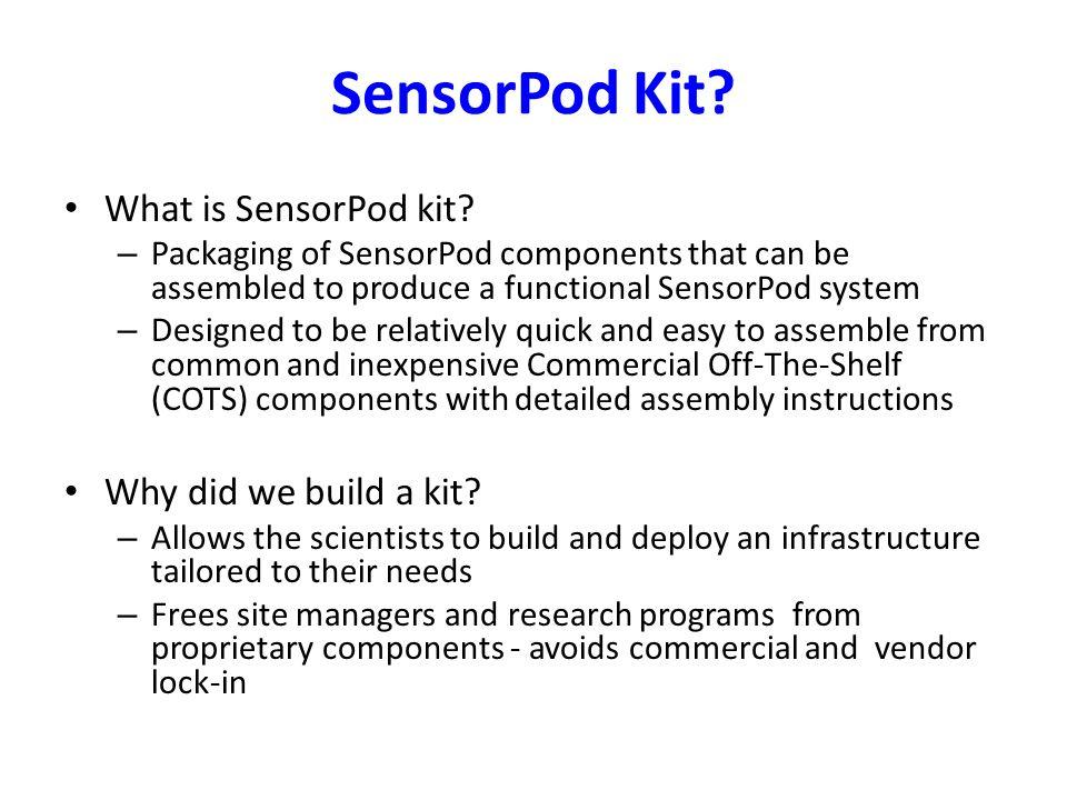 What is SensorPod kit.