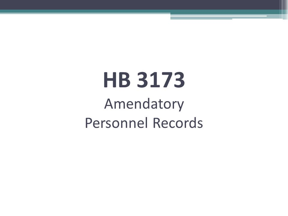HB 3173 Amendatory Personnel Records