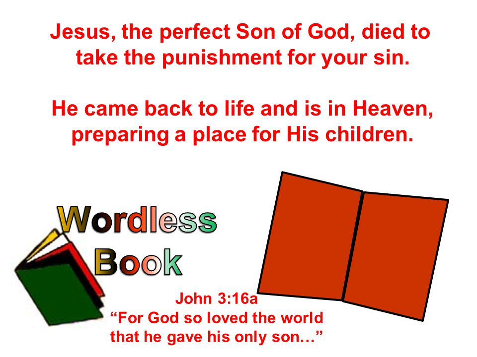 He came back to life and is in Heaven, preparing a place for His children. Jesus, the perfect Son of God, died to take the punishment for your sin. Jo