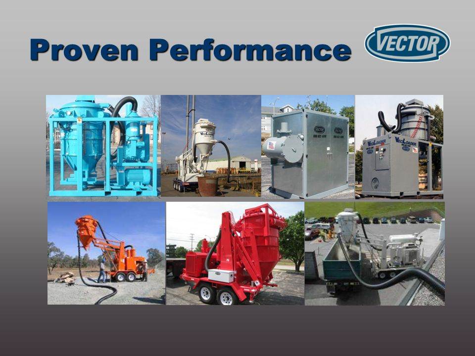  Convey blast media, liquids, or other bulk materials  Over 1200 feet total distance  Rates to 25 tons/hr  Vertical or horizontal runs  Single hose or split to multiple Proven Performance Raw Power