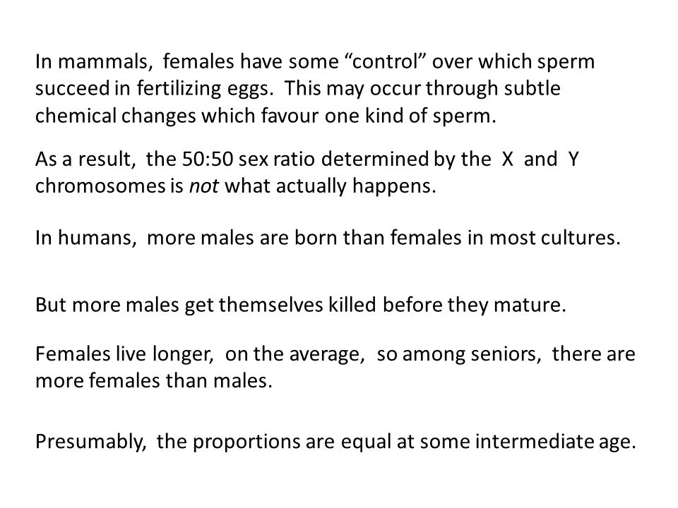 In mammals, females have some control over which sperm succeed in fertilizing eggs.