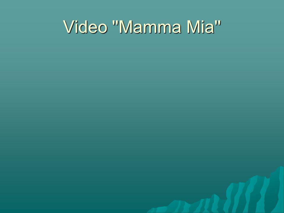 Video Mamma Mia