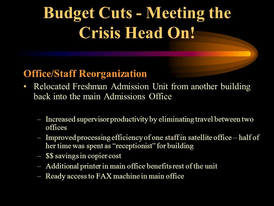 Budget Cuts - Meeting the Crisis Head On.