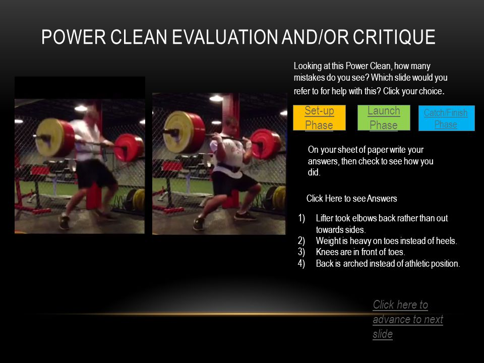 POWER CLEAN EVALUATION AND/OR CRITIQUE Looking at this Power Clean, how many mistakes do you see.