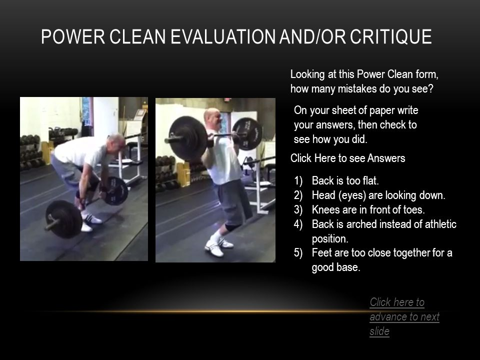 POWER CLEAN EVALUATION AND/OR CRITIQUE Looking at this Power Clean form, how many mistakes do you see.