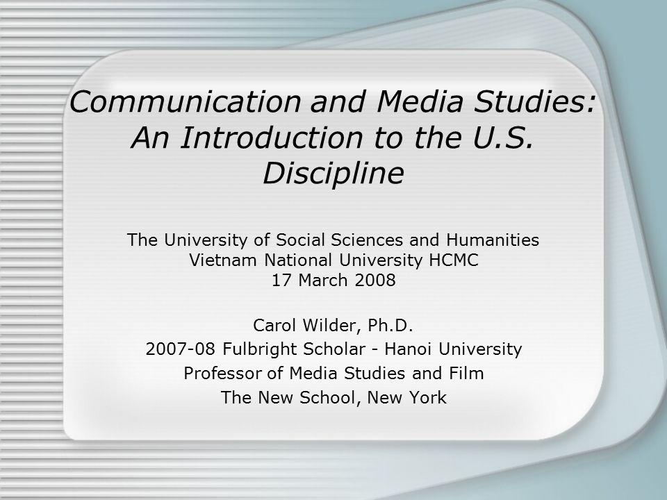 Dimensions of Media Studies Understanding Media Making Media Managing Media Across Formats Professional Training Creative Expression Civic Engagement