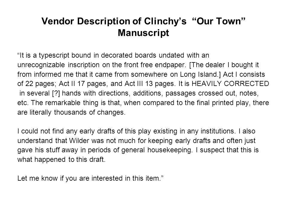 "Vendor Description of Clinchy's ""Our Town"" Manuscript ""It is a typescript bound in decorated boards undated with an unrecognizable inscription on the"