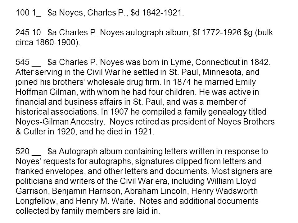 100 1_ $a Noyes, Charles P., $d 1842-1921. 245 10 $a Charles P.