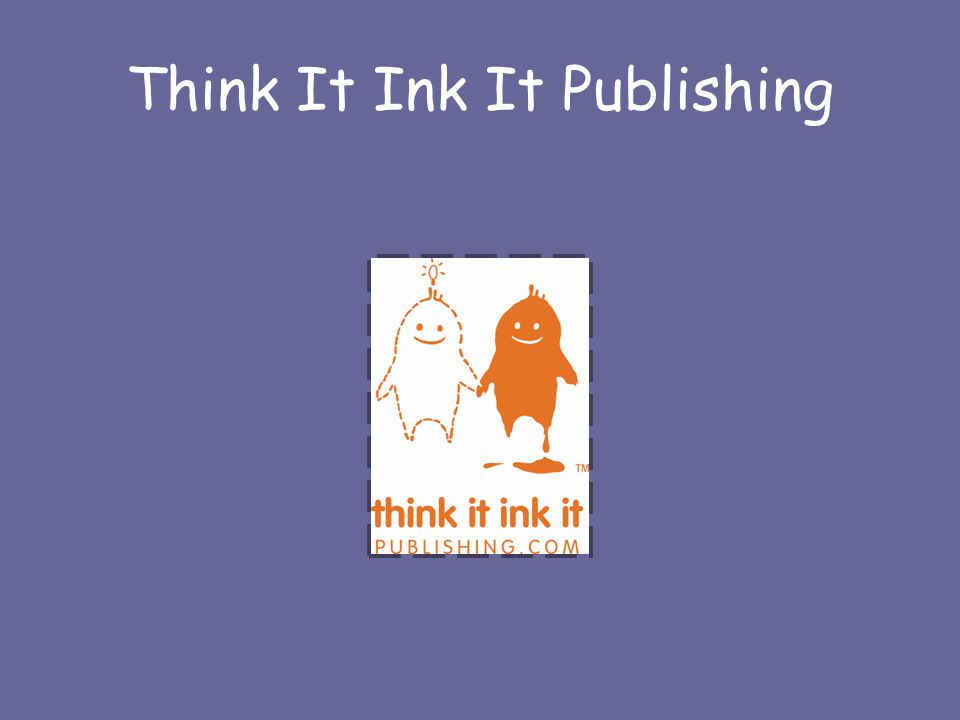 Think It Ink It Publishing