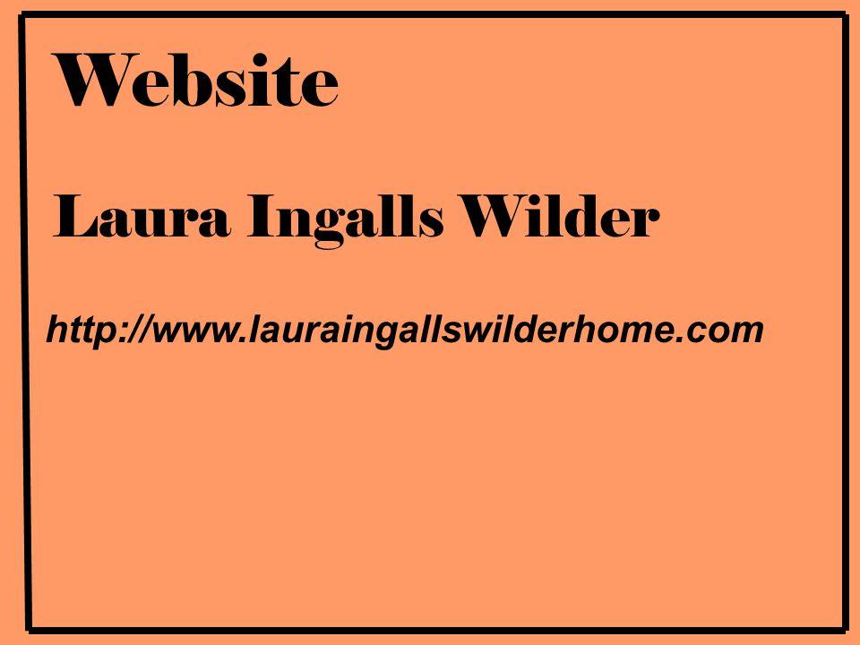 Website Laura Ingalls Wilder http://www.lauraingallswilderhome.com