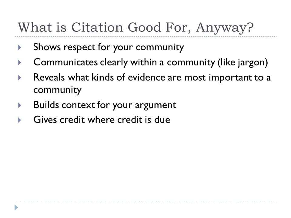 What is Citation Good For, Anyway.