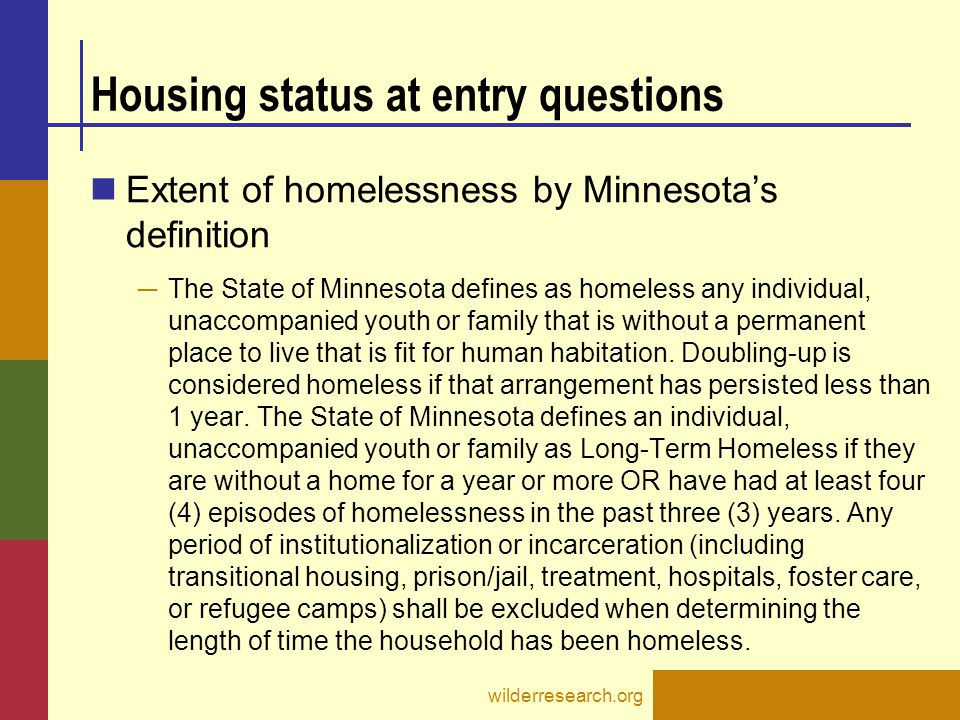 Housing status at entry questions cont.
