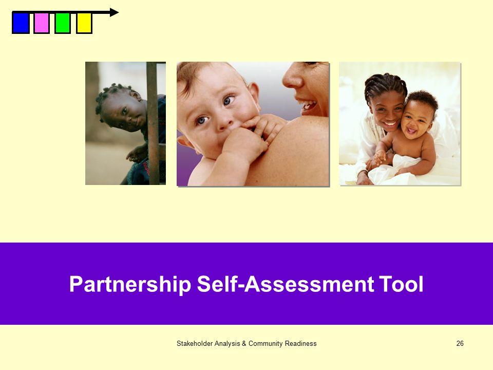 Stakeholder Analysis & Community Readiness26 Partnership Self-Assessment Tool