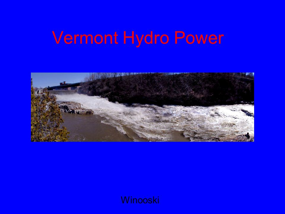 VT Water Power History Our water ways have been used for mechanical power since the earliest European settlers For sawmills, gristmills, cotton mills, carding mills, and producers of machine tools, scales, paper, and pulp
