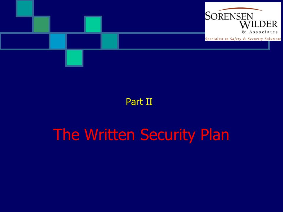 The Written Security Plan Part II