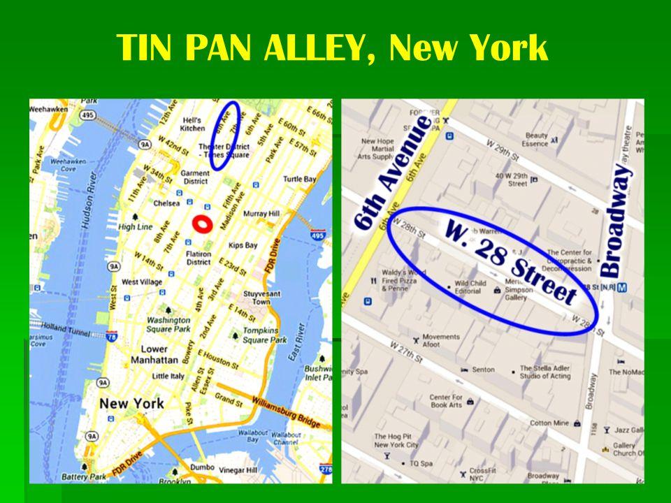 TIN PAN ALLEY, New York