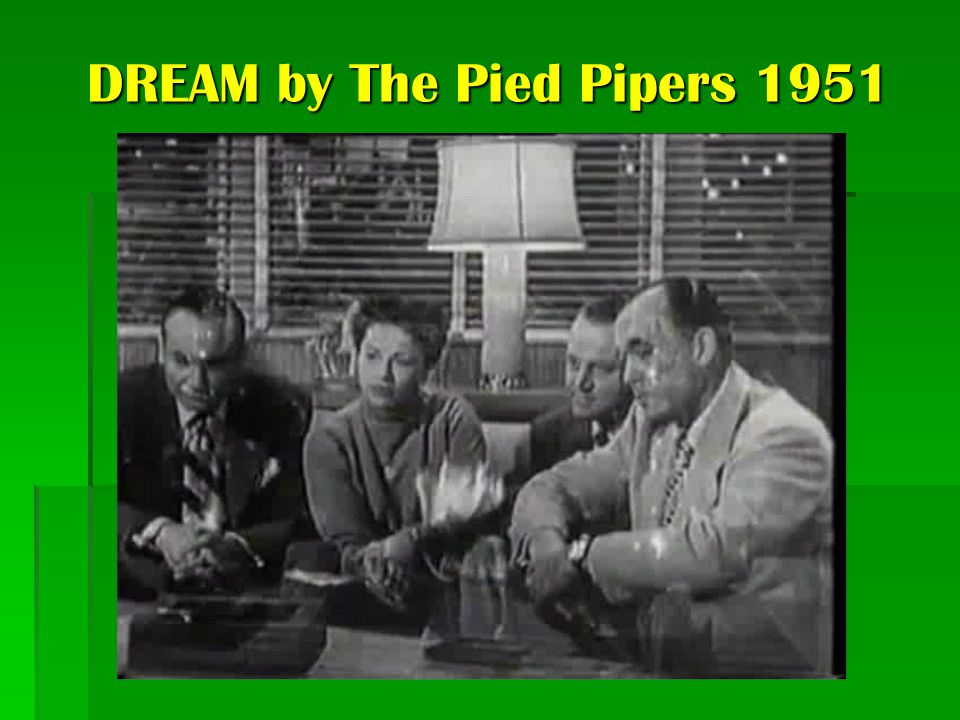 DREAM by The Pied Pipers 1951
