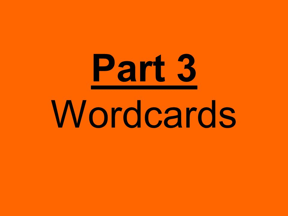 Part 3 Wordcards