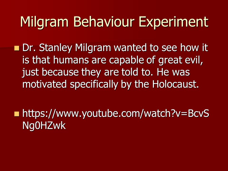 Milgram Behaviour Experiment Dr.