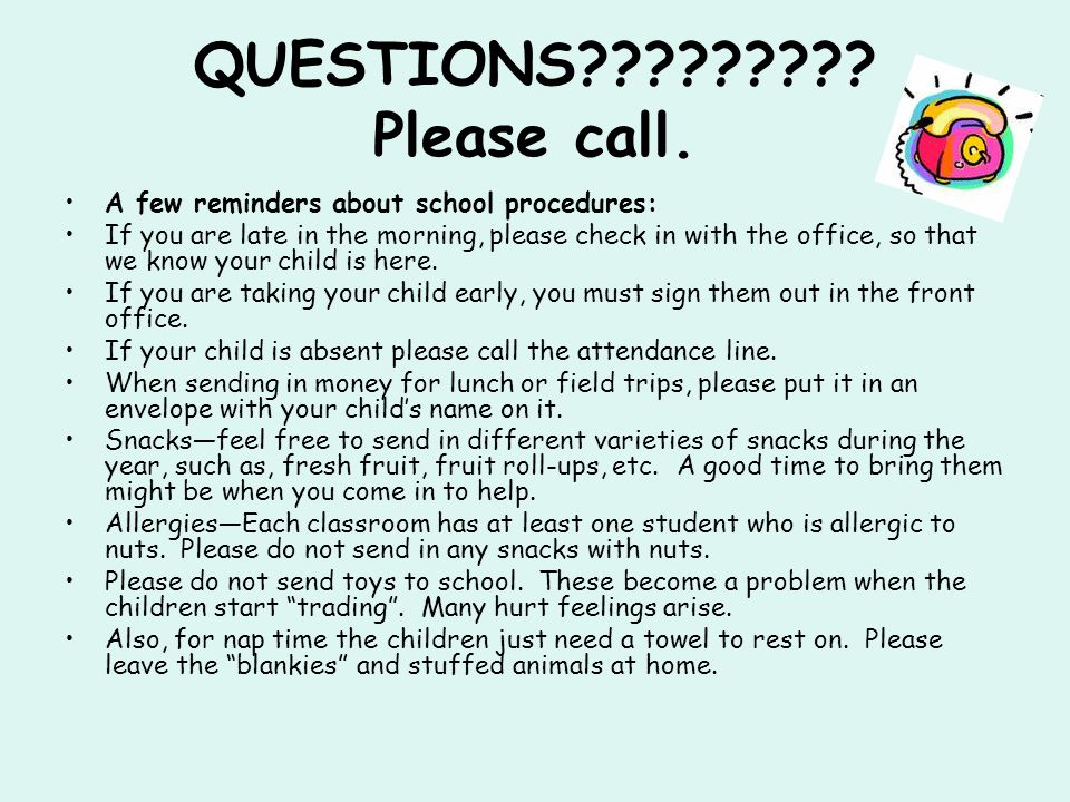 QUESTIONS . Please call.