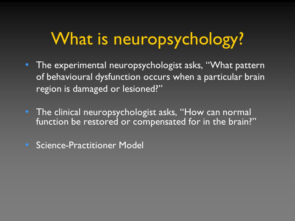 """The experimental neuropsychologist asks, """"What pattern of behavioural dysfunction occurs when a particular brain region is damaged or lesioned?"""" The c"""