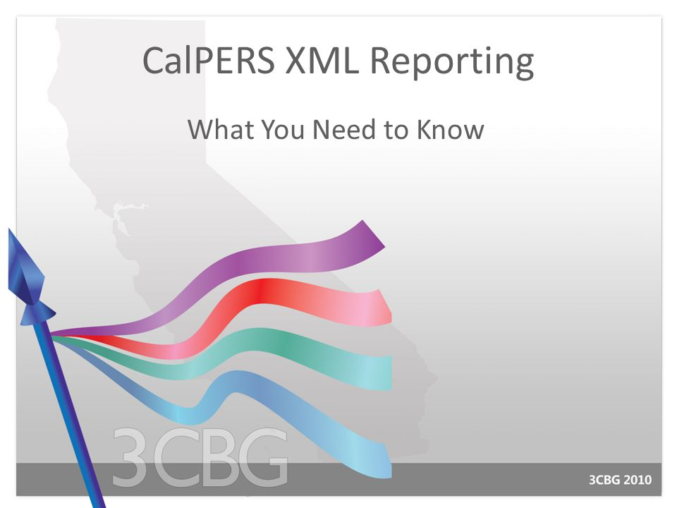 CalPERS XML Reporting What You Need to Know