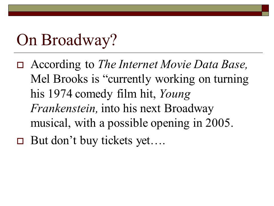 On Broadway.
