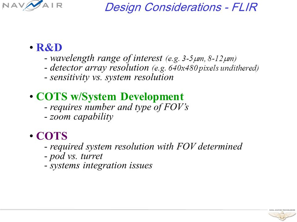 Design Considerations - FLIR R&D - wavelength range of interest (e.g.