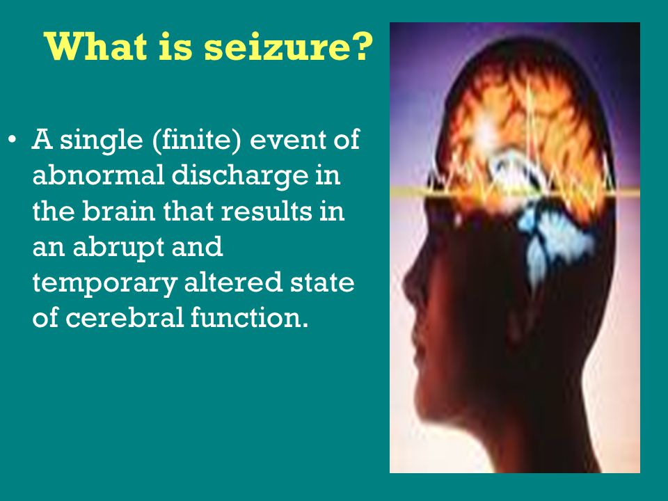 What is seizure.