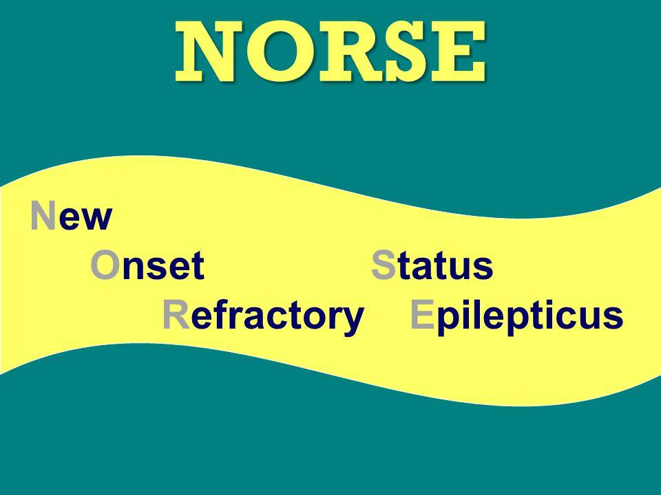 NORSE New EpilepticusRefractory StatusOnset